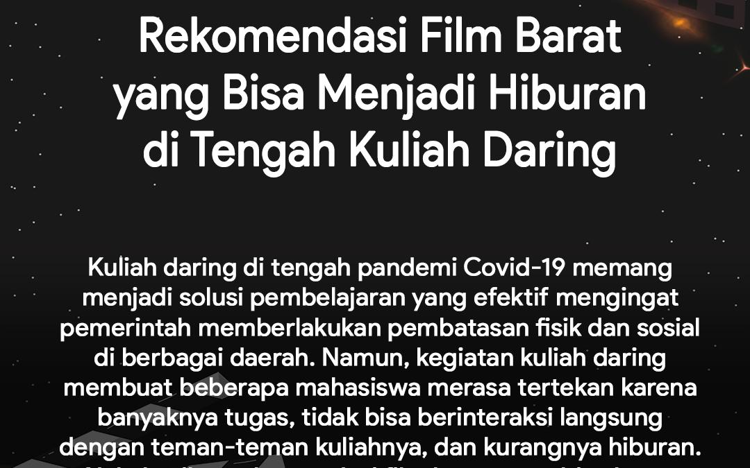 Rekomendasi Film Barat yang Bisa Menjadi Hiburan di Tengah Kuliah Daring